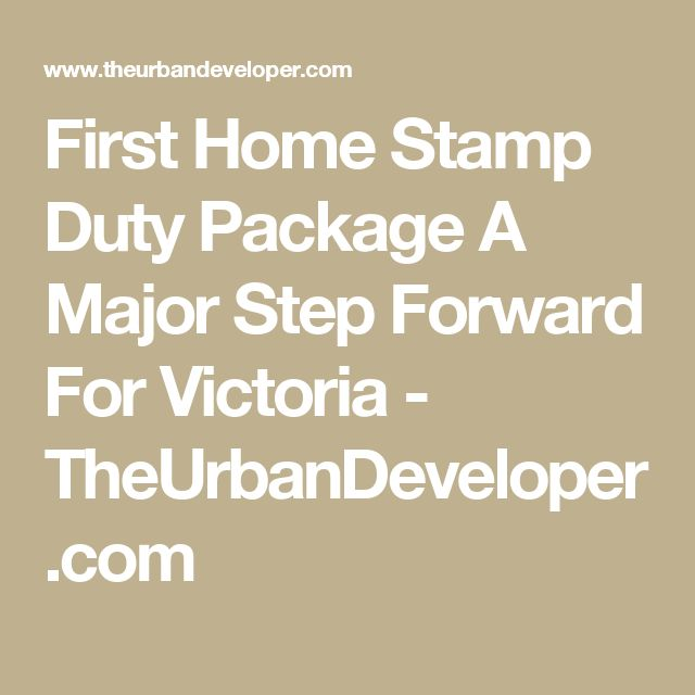 First Home Stamp Duty Package A Major Step Forward For Victoria - TheUrbanDeveloper.com