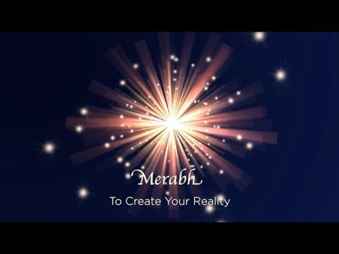 Merabh for Creating Your Reality