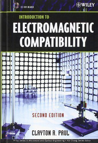 Download free Introduction to Electromagnetic Compatibility 2nd edition by Paul Clayton R. (2006) Hardcover pdf