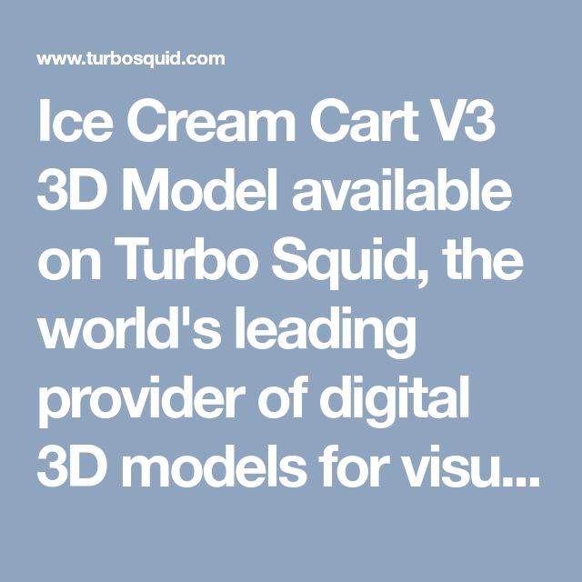 Ice Cream Cart V3 3D Model available on Turbo Squid, the world's leading provider of digital 3D models for visualization, films, television, and games.