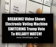 BREAKING! Video Shows Electronic Voting Machine SWITCHING Trump Vote To HILLARY! WATCH!