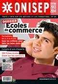 Les Dossiers ONISEP : Ecoles de Commerce , Nov.2013 Bien choisir son école de commerce : concours, écoles, études et débouchés.