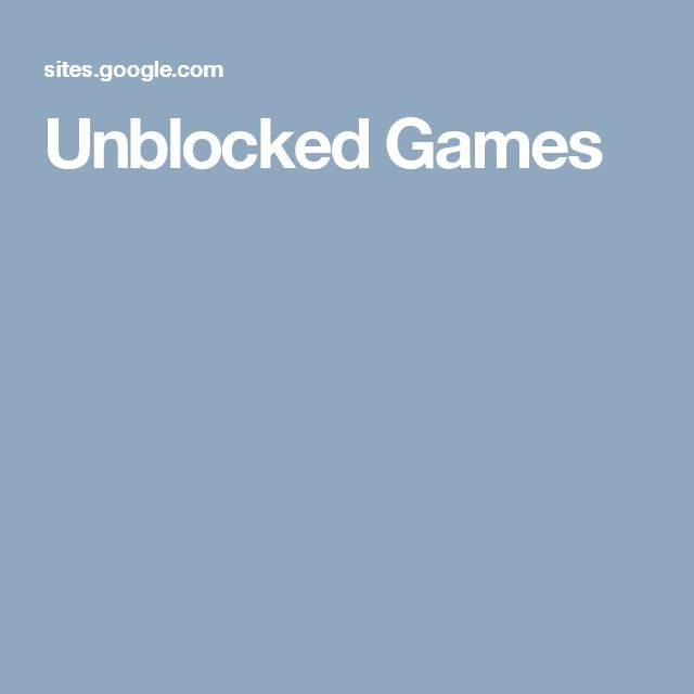 Unblocked Games