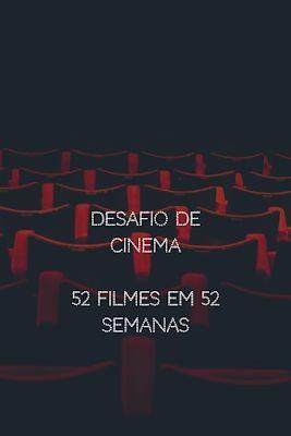 Desafio de Cinema (49/52) - Para ver com as amigas - Não Digas Nada a Ninguém