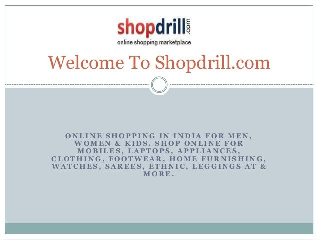 Shopdrill.com is a foremost online shopping marketplace where you can buy affordable leggings and sarees. Whether you need to buy leggings and sarees online or looking to buy adorable leggings online.