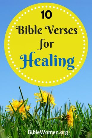 Read these 10 uplifting Bible Verses for Healing!