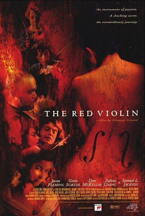 """The Red Violin"" (1998) ""A perfect red-colored violin inspires passion, making its way through three centuries over several owners and countries, eventually ending up at an auction where it may find a new owner."""
