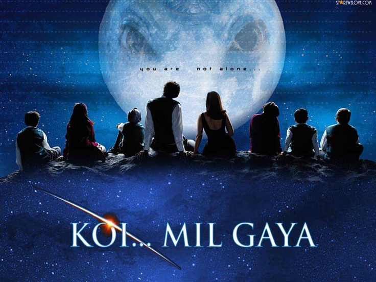 """Koi Mil Gaya (""""I found someone"""") - a touching story about a guy with a mental illness combined with an extremely enjoyable """"India's answer to ET"""". I just love it!!!"""