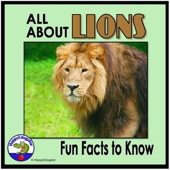 Lions - Fun Facts About Lions PowerPoint. Learn about lions! 18 slides of interesting facts about lions, which can be used to introduce a animal theme unit of study. Informational text for reading practice. Lots of animated graphics. Learn the differences between African lions and Asian lions.