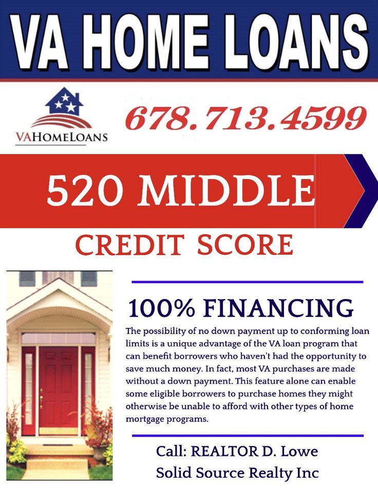 Pin by D. Lowe on VA Home Loan Low as a 520 Mid Credit