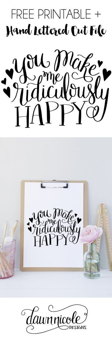 """Hand Lettered """"Ridiculously Happy"""" Free Print + Cut File (SVG, PNG, Studio3) 