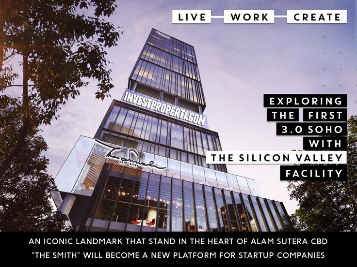 SOHO The Smith Alam Sutera with The Silicon Valley Facilities