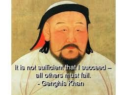 genghis khan quotes - Google Search