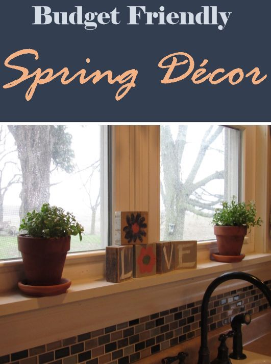 Great Budget Friendly Tips For Decorating Your House Spring