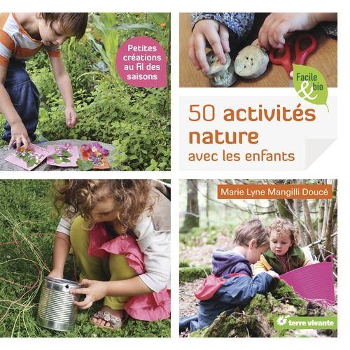 50 Activités nature avec les enfants - Découverte de la nature - Activités Nature - Jeunesse - Catalogue - Boutique LPO - Ensemble préservons la Nature - Ligue pour la Protection des Oiseaux