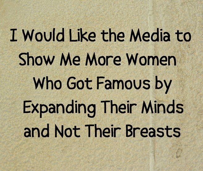 Women Thoughts Quotes: 57 Best Sexualization Of And Violence Towards Women Images
