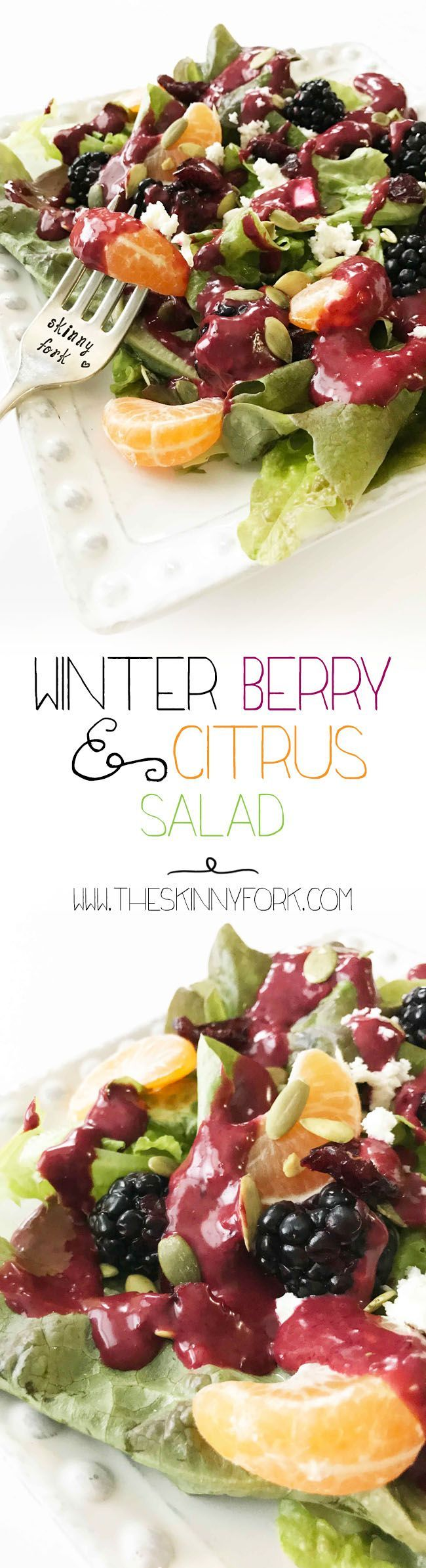Who says you can't enjoy salad in the winter? ⛄ This Winter Berry & Citrus Salad with a homemade Black Berry Vinaigrette will hit the spot! It's loaded up with winter fruits and greens that are sure to impress. Serve it with some grilled chicken, steak or even a hearty bowl of soup! http://TheSkinnyFork.com   Skinny & Healthy Recipes
