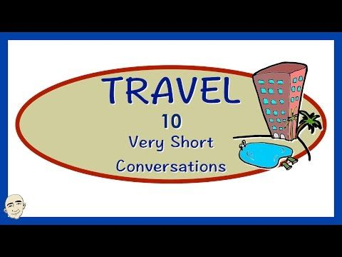 Travel English | 10 Very Short Conversations | English Speaking Practice | ESL | EFL - YouTube