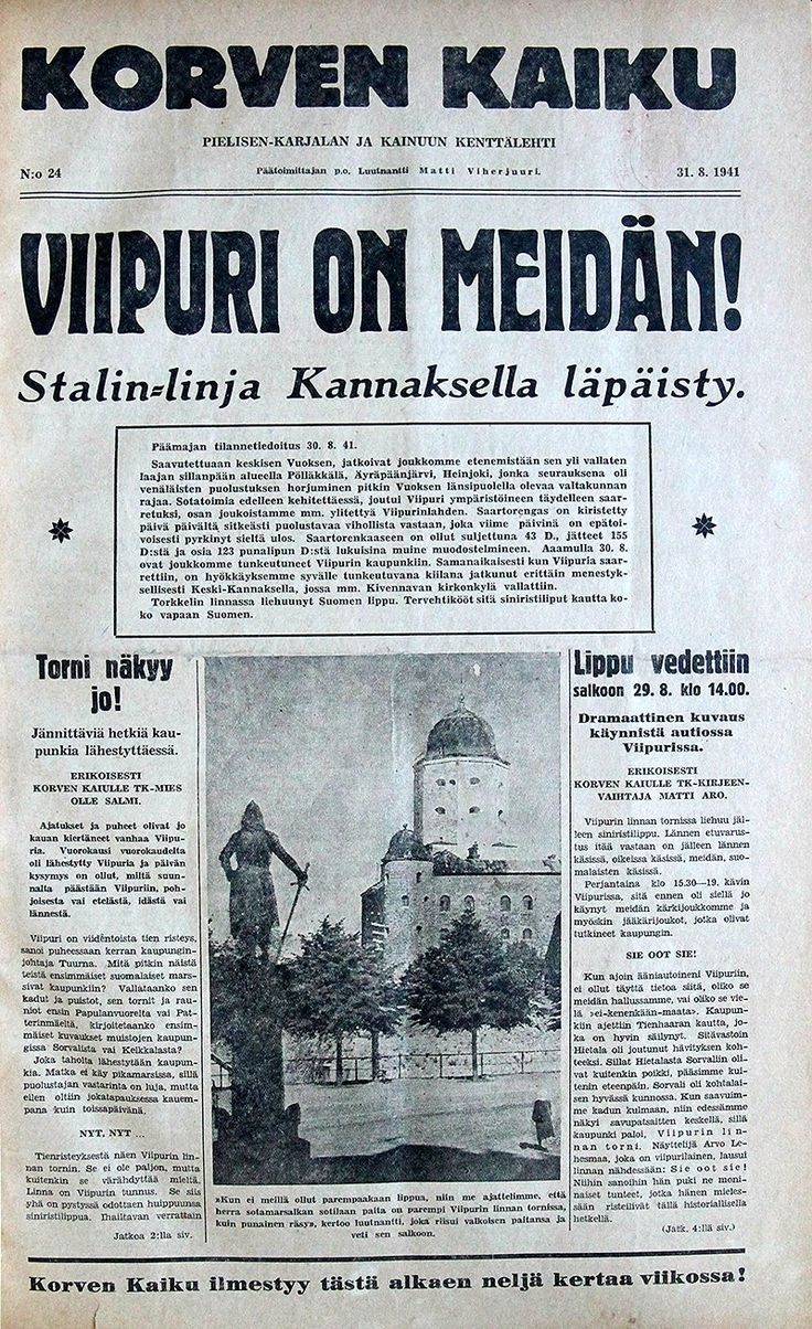Viipuri Is Ours.. Finnish paper headline.. where my great grandmother hailed from before the Russians took Karjala/Finland