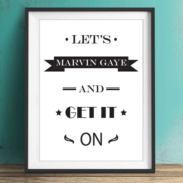 Let's Marvin Gaye And Get It On - MARVIN GAYE - Quotes - Phrases - Typography - PRINTABLE - Minimalist - Wall Art Print - Digital Art - pinned by pin4etsy.com