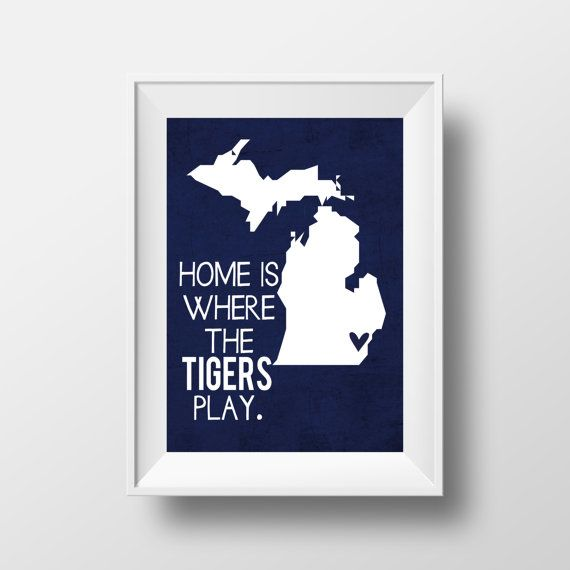 Home is Where the Tigers Play Detroit Tigers Baseball Design
