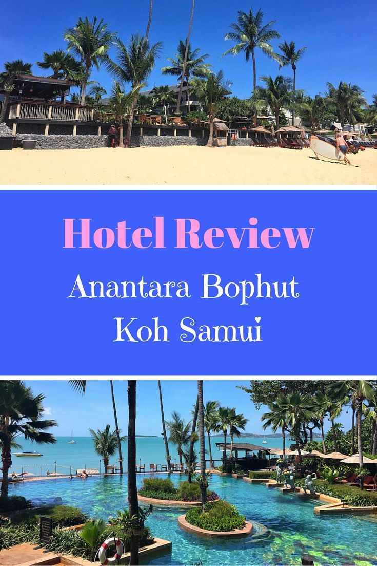 A hotel review of the Anantara Bophut Koh Samui Resort, a luxury family-friendly hotel in Koh Samui, one of the best family hotels on Bophut Beach.