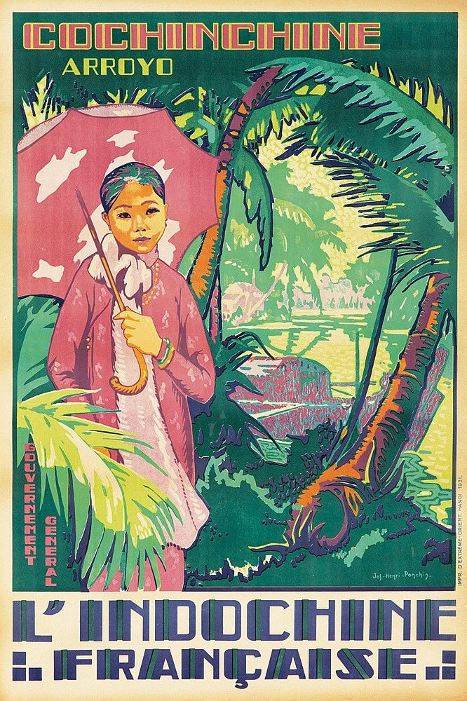 JOS-HENRI PONCHIN (1897-1962) 1931  Located in what is today the southern third of Vietnam, the Cochinchine region is best known for the city of Saigon. Unlike many other posters from this series which focus on famous monuments or natural wonders, this design simply gives us a dignified older woman gazing languidly out at us, the Mekong River calmly lapping against the boat behind her.