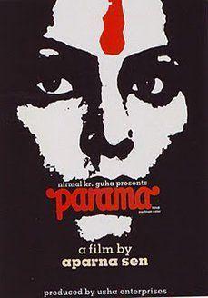 Parama Bengali Movie Online - Raakhee, Aparna Sen, Anil Chatterjee, Deepankar Dey and Mukul Sharma. Directed by Aparna Sen. Music by Bhaskar Chandavarkar. 1984 [15]w.eng.subs