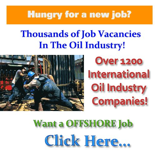 Offshore Oil Jobs Rig. To blame for Offshore FPSO,Platforms, Drilling Rigs task. Having good experience with consultancy firm,Offshore & Onshore Projects.. The largest oil rig occupations directory with 1000s of vacancies across the world. New jobs revised every day. Become a member of oil rig professional's network. VISIT