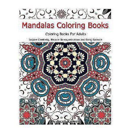 Meditation Mandalas Coloring Books For Adults Inspire Creativity Reduce Stress Relaxation Bring Balance