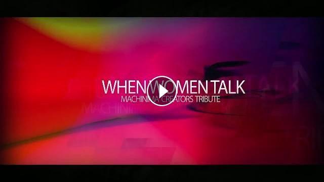 When Women Talk: Natascha Randt Women's Digital Cinema - Machinima Creators Documentary - When Women Talk. Their Movies EXPLAINED by ThemselvesFeaturi...