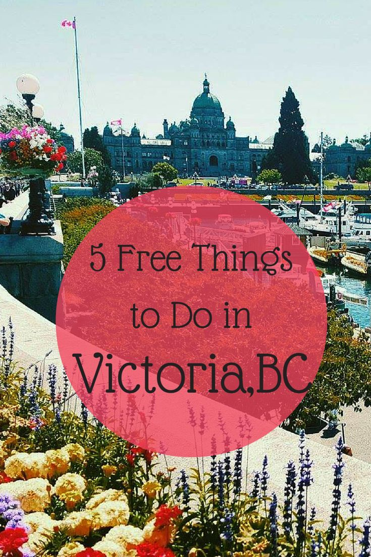 5 Fun And Free Things To Do In Victoria, Bc