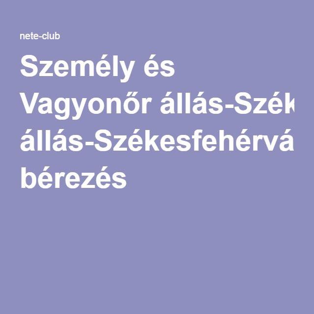 Személy és Vagyonőr állás-Székesfehérvár-Kiemelt bérezés