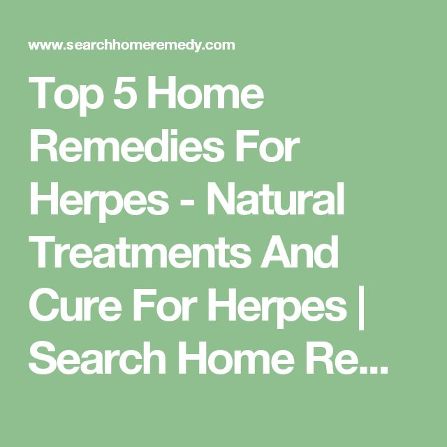 Top 5 Home Remedies For Herpes - Natural Treatments And Cure For Herpes | Search Home Remedy