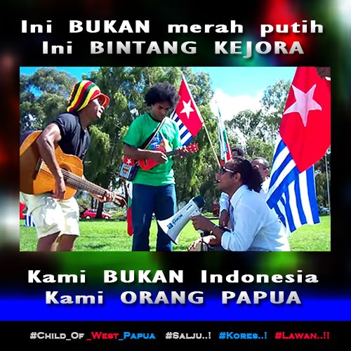 Ini BUKAN merah putih, Ini BINTANG KEJORA Kami BUKAN Indonesia, Kami ORANG PAPUA http://bit.ly/1IcCUet   Free West Papua Campaign : Outside the Parlaiment House In Canberra https://youtu.be/orkHut199i4  ‪#‎Free_West_Papua‬ ‪#‎Salju‬ ‪#‎Kores‬ ‪#‎Lawan‬