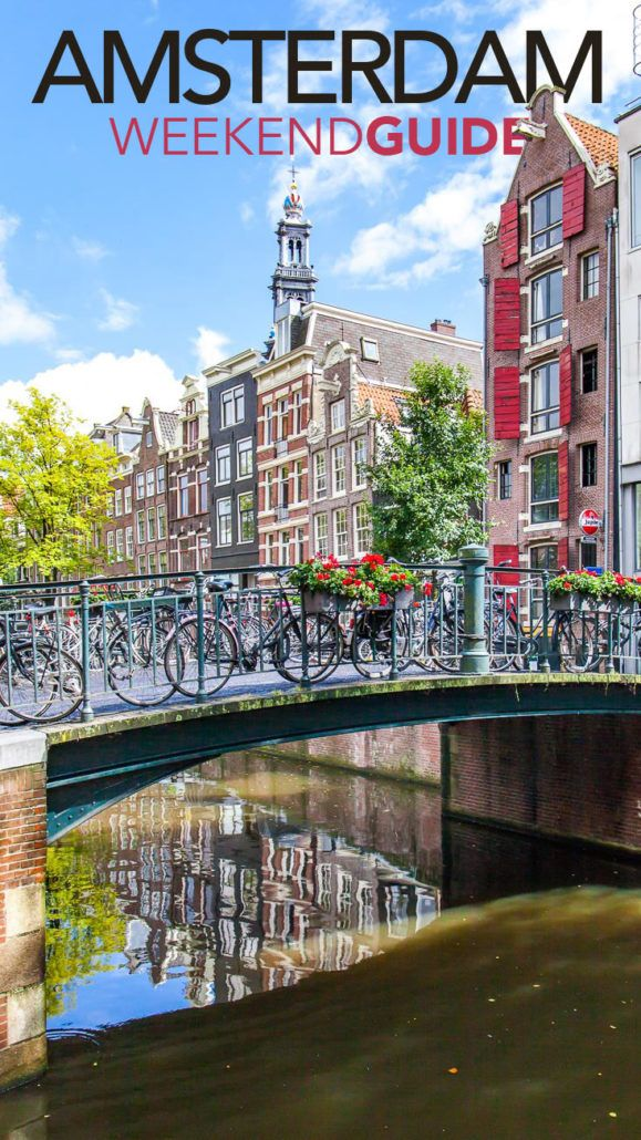 How to have an amazing, last minute weekend in Amsterdam