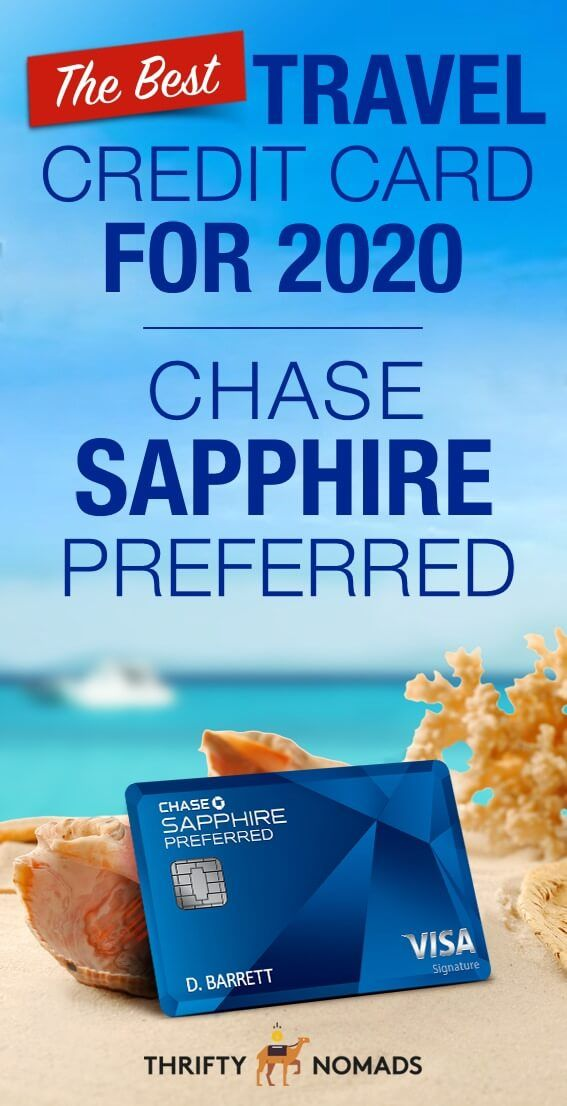 The Best Travel Credit Card For 2020 Chase Sapphire Preferred In 2020 Best Travel Credit Cards Travel Credit Cards Travel Credit