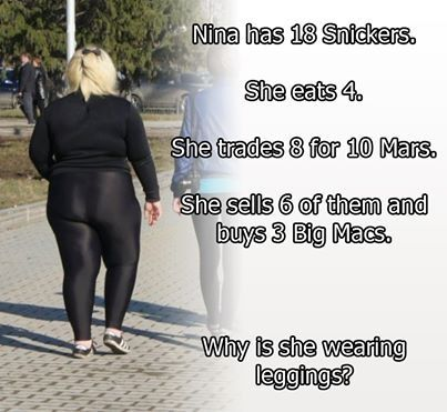 Leggings are not pants people!