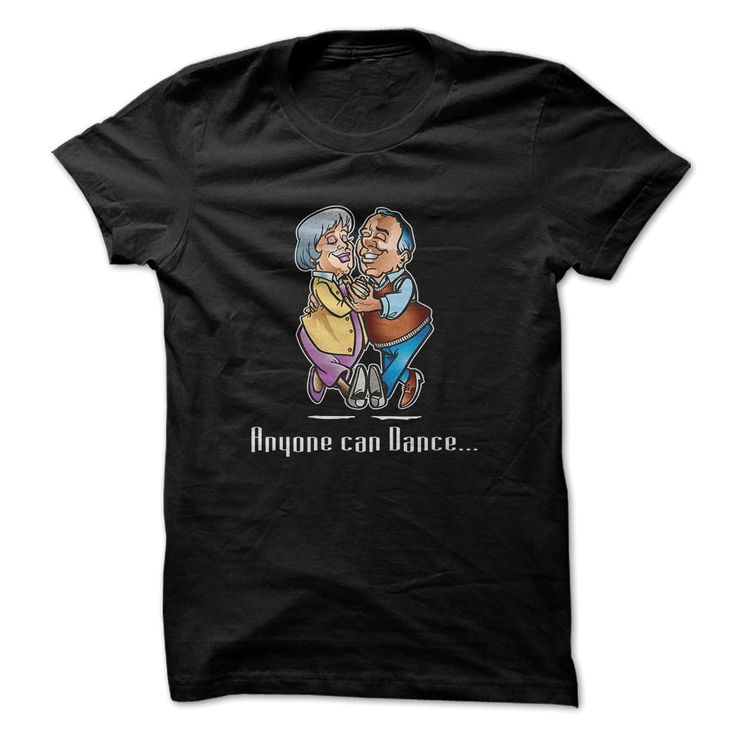Anyone Can Dance Great Funny Shirt, Order HERE ==> https://www.sunfrog.com/Funny/Anyone-Can-Dance-Great-Funny-Shirt.html?6432, Please tag & share with your friends who would love it , #jeepsafari #christmasgifts #renegadelife