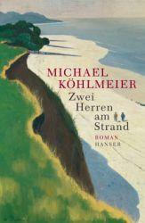 Zwei Herren am Strand - Michael Köhlmeier