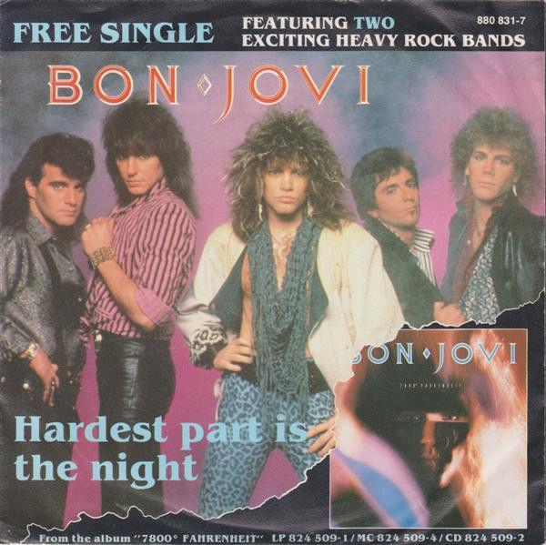 Bon Jovi Tnt Hardest Part Is The Night Seven Seas 1985 Bon Jovi Jon Bon Jovi Heavy Rock