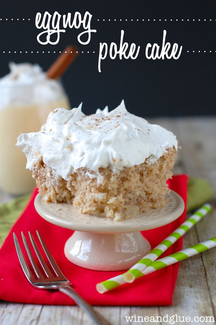 Eggnog Poke Cake | www.wineandglue.com | A super delicious and easy poke cake with a favorite Christmas flavor!