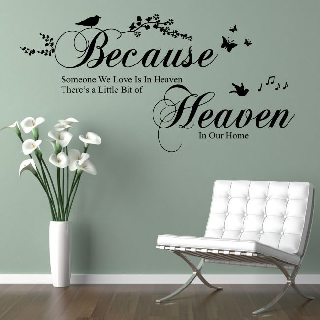 BECAUSE SOMEONE WE LOVE IS IN HEAVEN Wall Sticker Bedroom Quote Decal Art  Vinyl