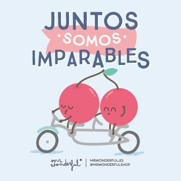 Juntos somos imparables | by Mr. Wonderful*