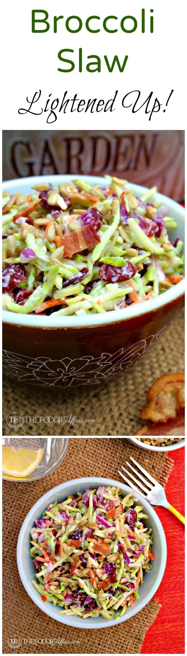 This favorite potluck broccoli salad got a makeover! Lightened up dressing and instead of using broccoli florets, shredded slaw is used in this dish! The Foodie Affair #broccoli #slaw #salad #recipe