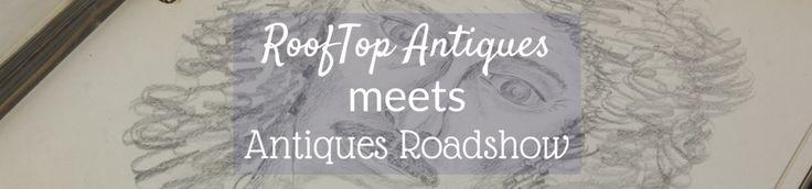 RoofTop Antiques Meets Antiques Roadshow V
