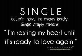 Single: Thoughts, Inspiration, My Heart, Truths, Things, Favorite Quotes, Living, Be Single, Love Again