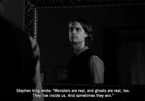 Great quote & Spencer Reid... and this quote holds so much truth