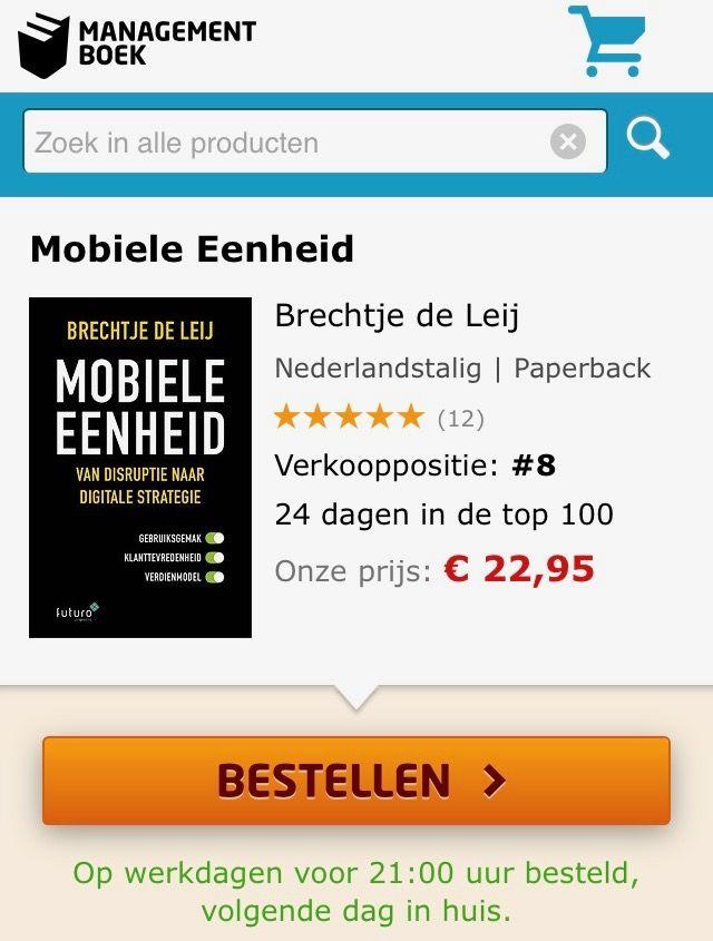 Geweldig, het boek 'Mobiele Eenheid, van disruptie naar digitale strategie' van Brechtje de Leij stijgt naar verkooppositie 8 in de Bestseller top-100 van Managementboek.  #mobieleeenheid #brechtjedeleij #mgtboeknl #futurouitgevers