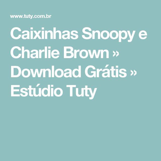 Caixinhas Snoopy e Charlie Brown » Download Grátis » Estúdio Tuty